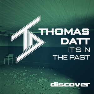 Thomas Datt - It's in the Past